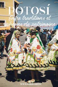 Visiter potosi en Bolivie patrimoine de l'UNESCO