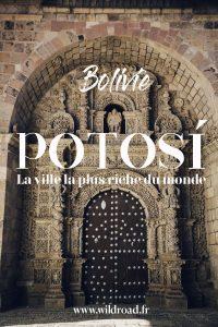 Visiter Potosi bolivie unesco