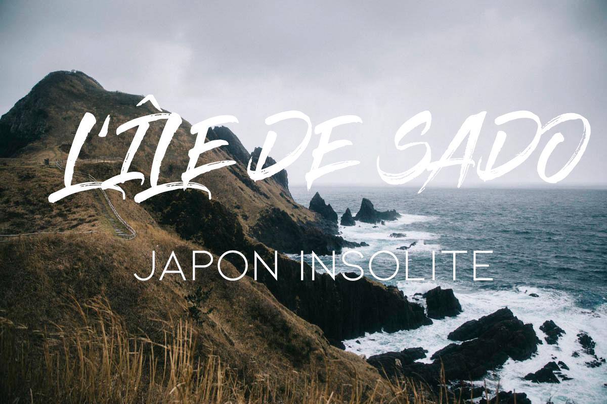 île de sado japon insolite niigata prefecture