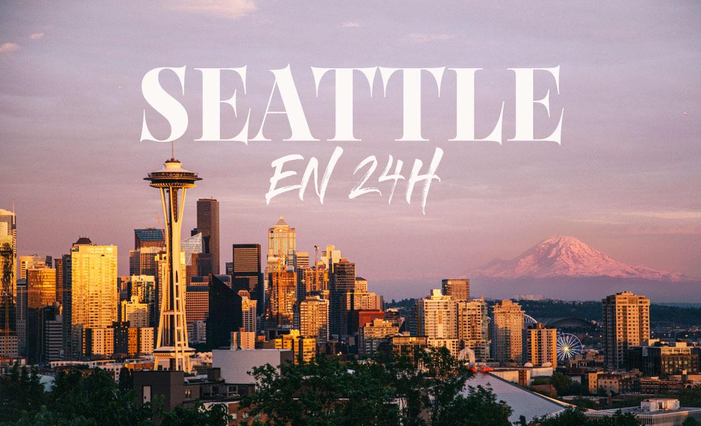 Visiter Seattle en un jour