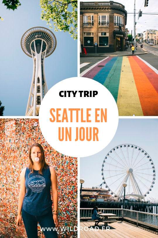 Visiter Seattle en un jour que voir et que faire