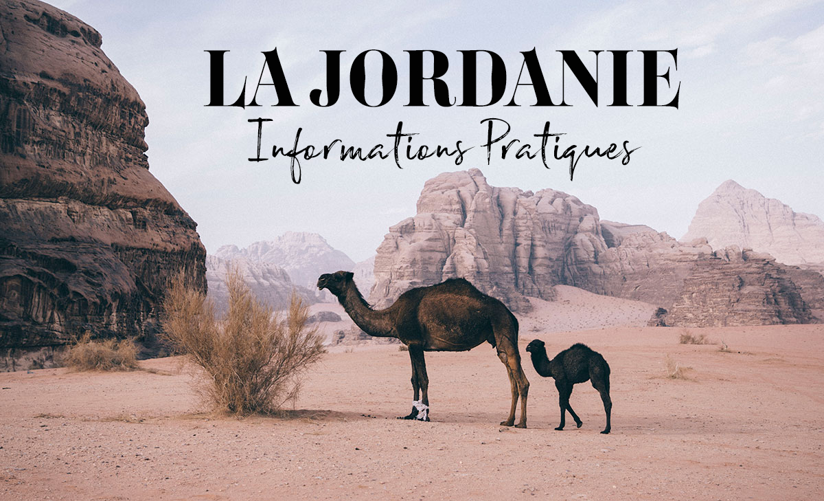 Conseil pratiques pour planifier son voyage en Jordanie