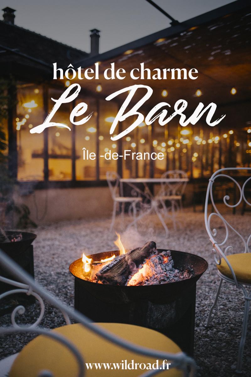 ween-end détoxication aux porte de Paris, le Barn hôtel une vrai maison de campagne