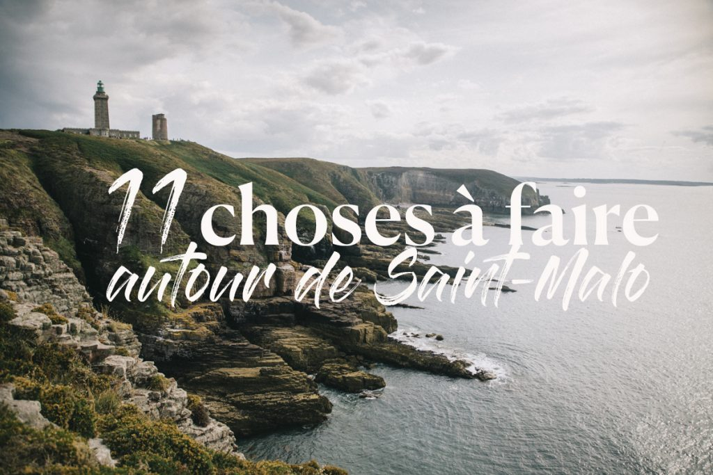 11 choses à faire autour Saint-Malo
