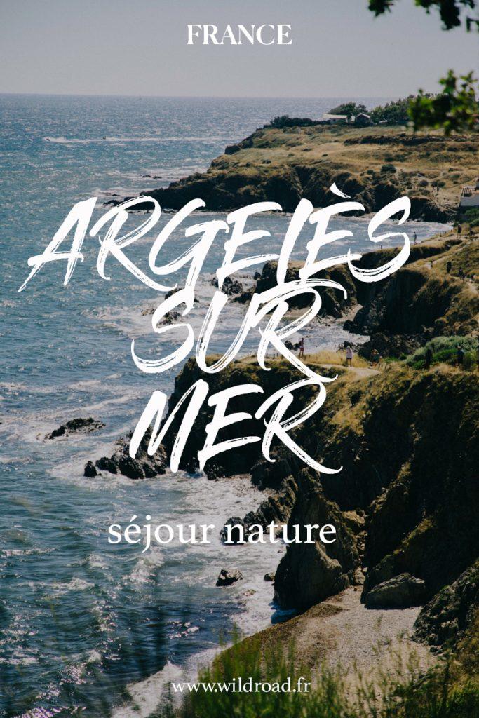 découvrir Argelès-sur-mer et le sentier du littorale