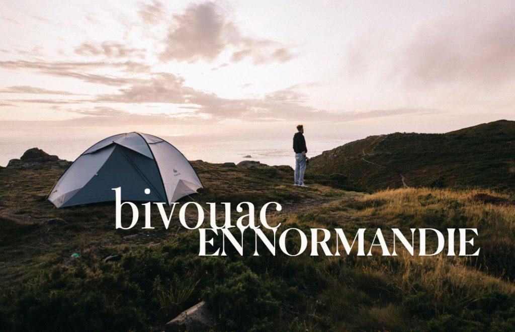 Bivouac en Normandie