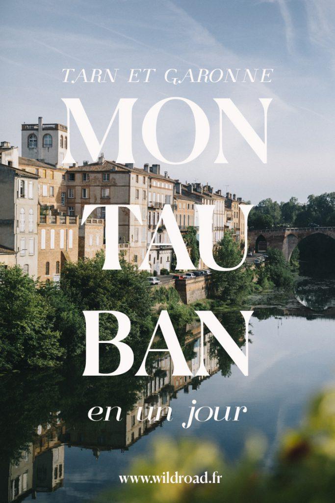Montauban, capitale du Tran et Garonne, que faire et voir en un jour ?