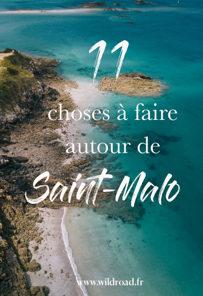 11 choses à faire autour de Saint-Malo