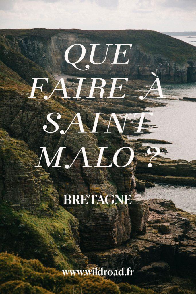 Que faire autour de Saint-Malo lors de son séjour