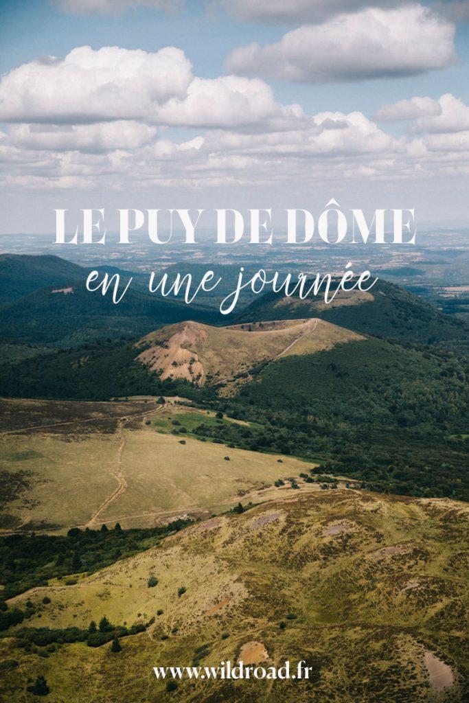 visiter le puy de Dôme en une journée depuis Clermont-Ferrand