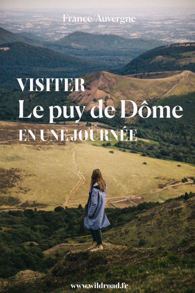 Visiter la chaîne des puys et les puys de Dôme