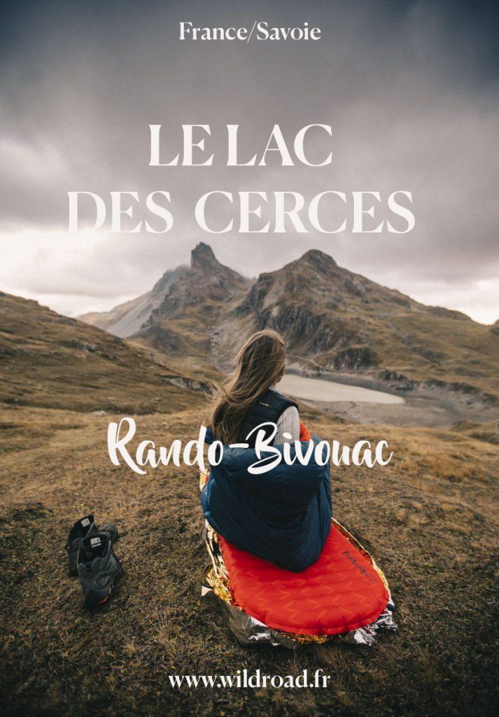 la rando-bivouac du lac des Cerces à faire dans la vallée de la Maurienne