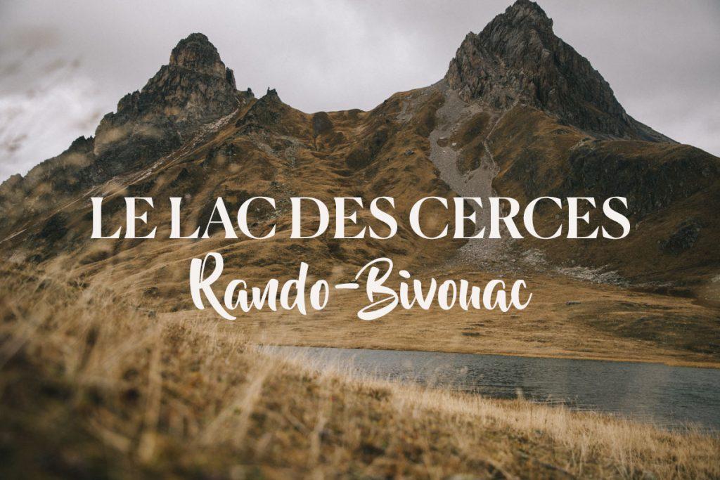 rando-bivouac au lac des Cerces dans la vallée de la Maurienne