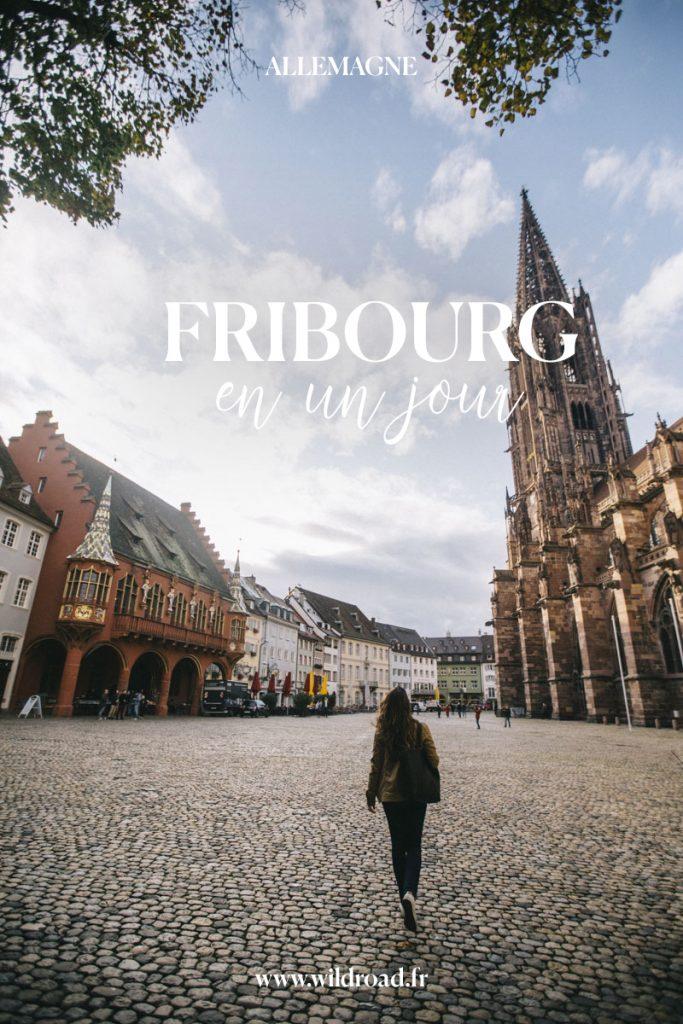 visiter Fribourg en Brisgau le capitale de la forêt noire
