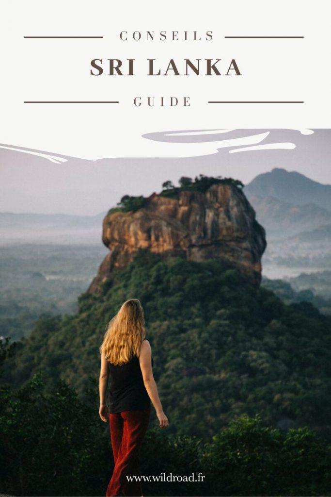 Guide pratique pour organiser votre voyage au Sri Lanka : comment trouver un vol pas cher, faire appel à une agence locale, le budget, l'itinéraire