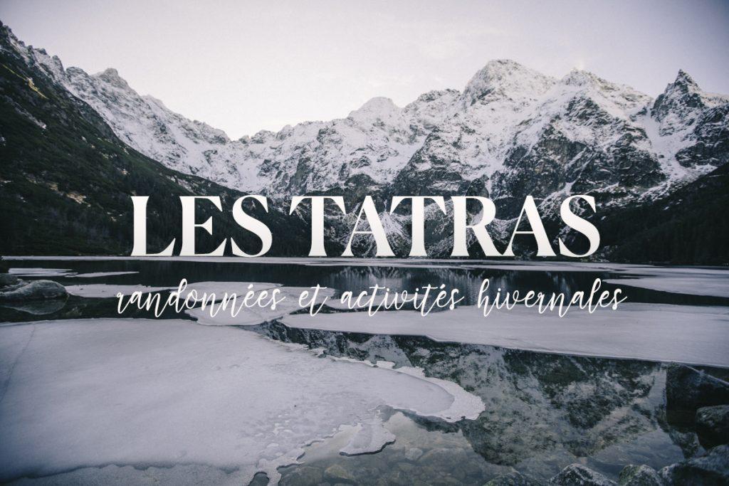 Les Tatras : randonnées et activités hivernales à faire