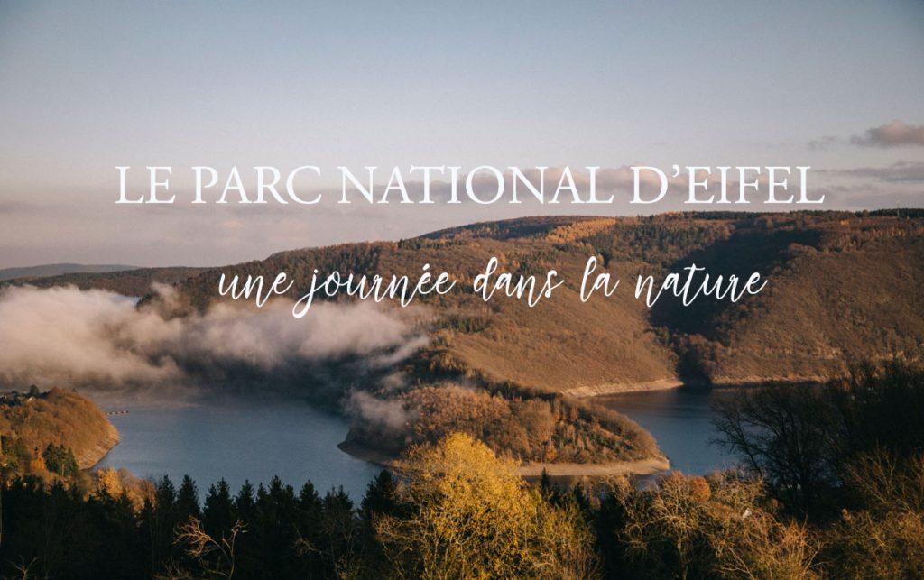 à la découverte du parc national d'Eifel en Allemagne