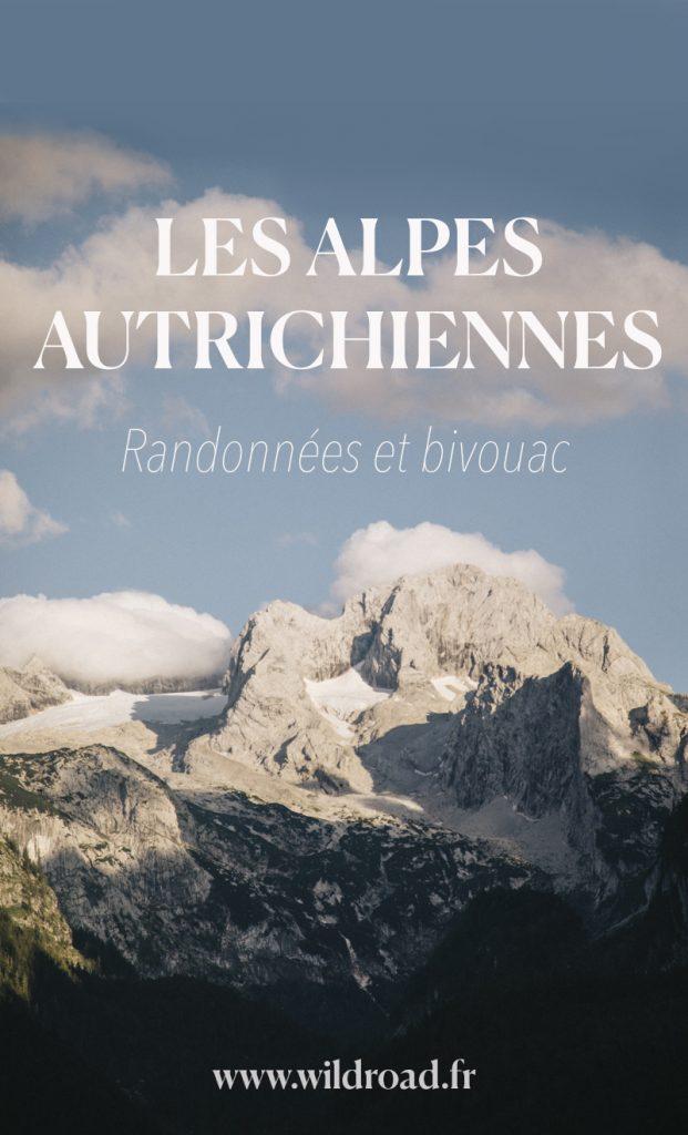 Découvrir les Alpes autrichiennes en randonnée et faire du bivouac.