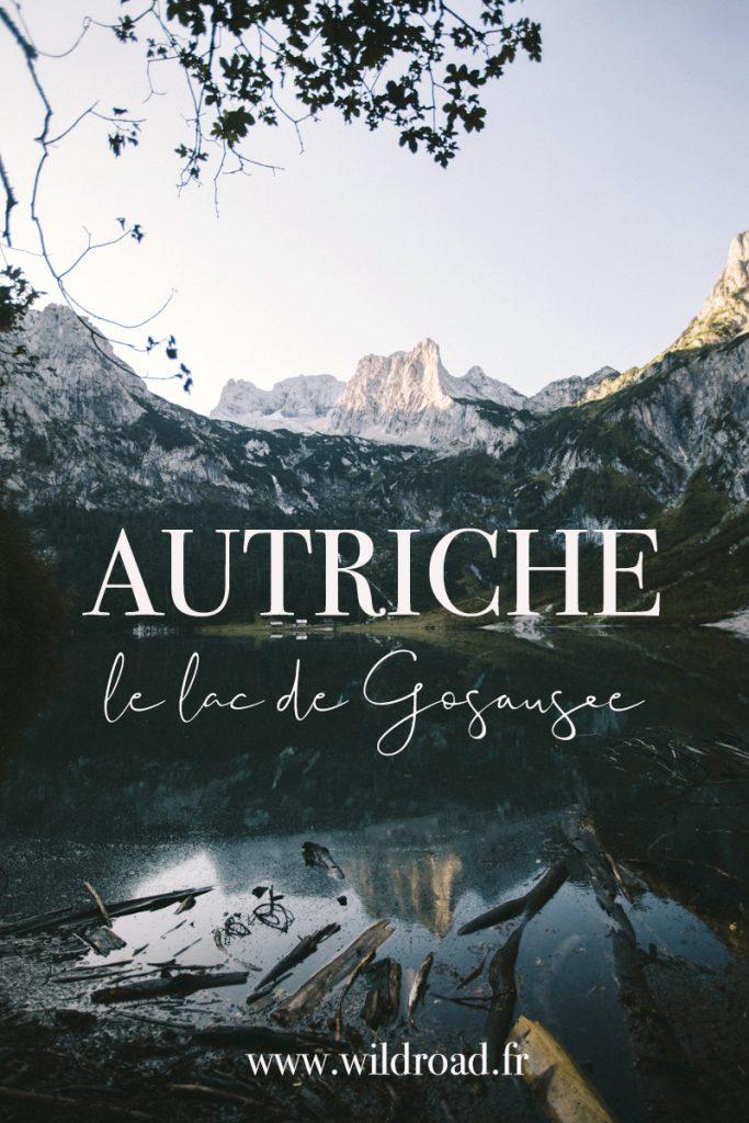 Itinéraire et randonnée et bivouac en Haute-Autriche au lac de Gosausee.