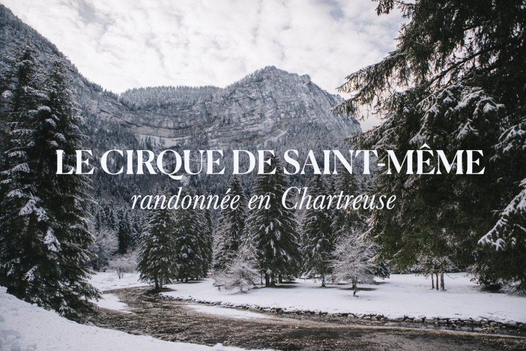 faire la randonnée du cirque de Saint-même en hiver