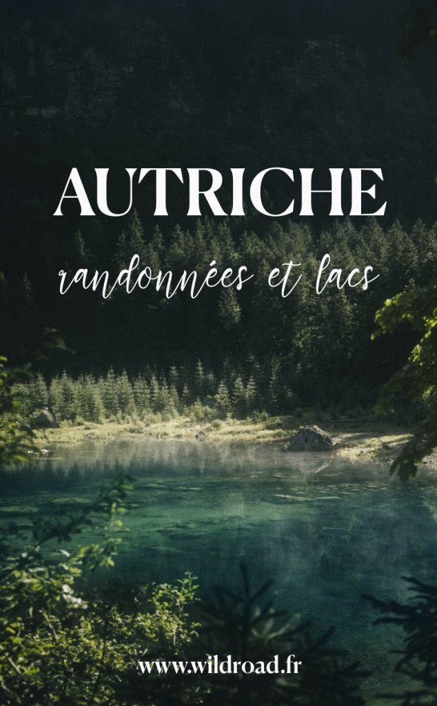 les plus beaux lacs de l'Autriche avec des randonnées accessible et des idées de bivouac