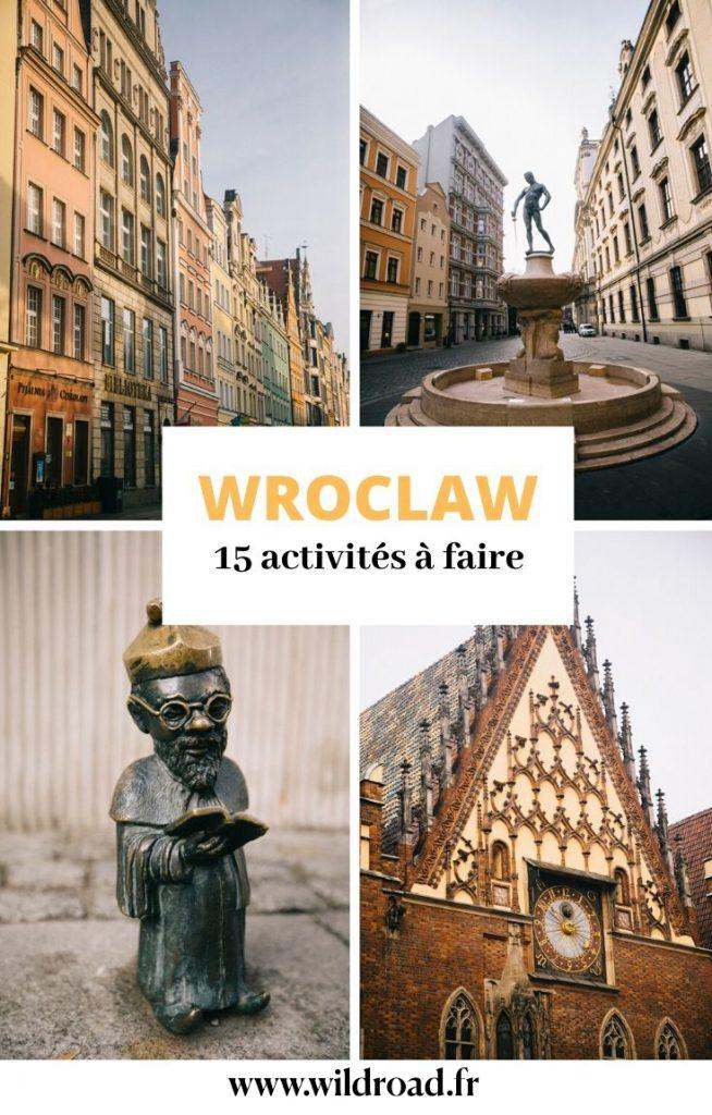 15 choses incontournables à faire lors de votre séjour à Wroclaw en Pologne