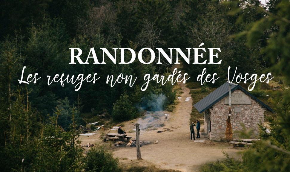 faire une randonnée pour découvrir les refuges non-gardés des Vosges
