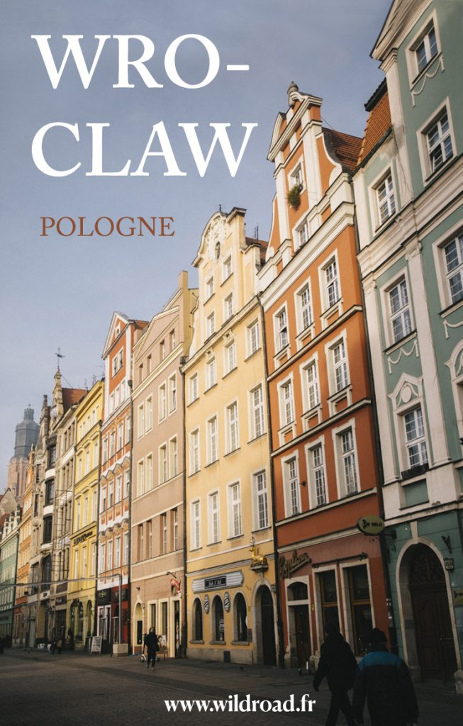 Visiter la ville de Wroclaw en un jour : 15 activités à ne pas manquer lors de votre visite