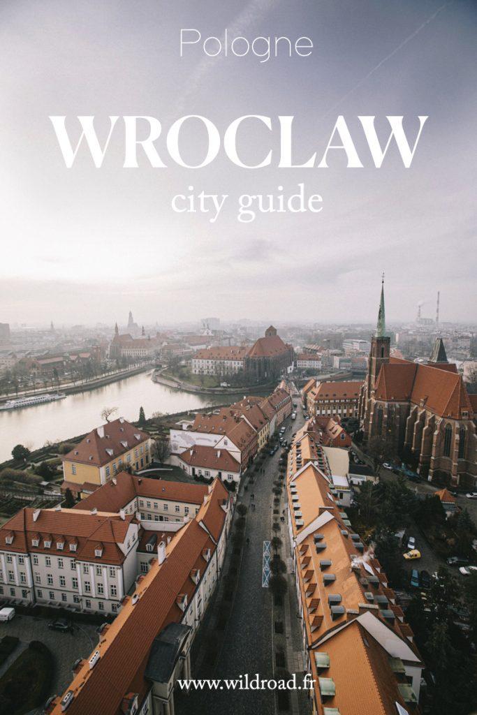 découvrir la ville de Wroclaw située en Basse-Silèse à l'Ouest de la Pologne : 15 idées d'activités à faire en un jour