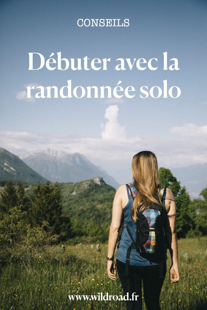 Mes conseils pour bien commencer la randonnée quand on est une femme seule. Crédit photo : Clara Ferrand #randonnée #hiking #conseils