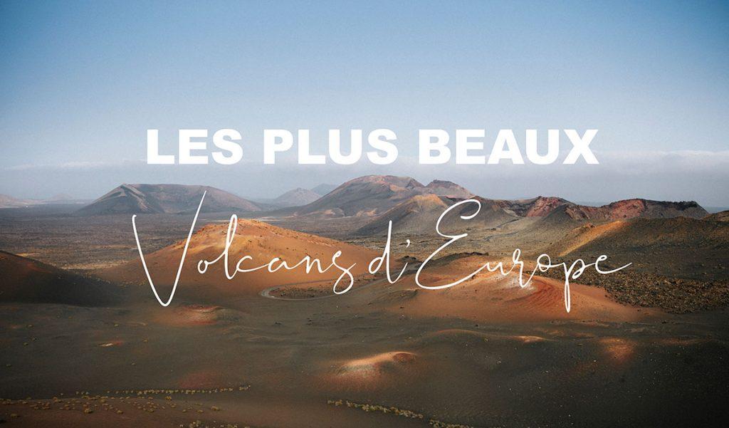 Les plus beaux volcans d'Europe à voir dans sa vie. crédit photo : Clara ferrand - blog Wildroad