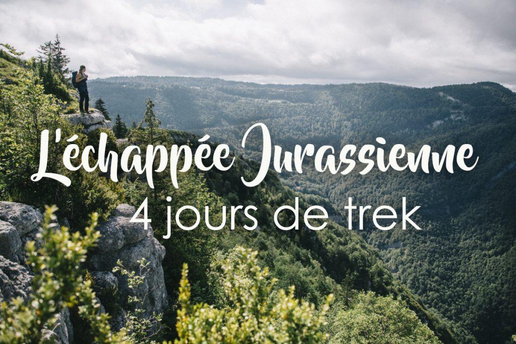 ' jours de trek sur l'itinéraire de grande randonnée de l'échappée jurassienne. crédit photo : Clara Ferrand - blog Wildroad