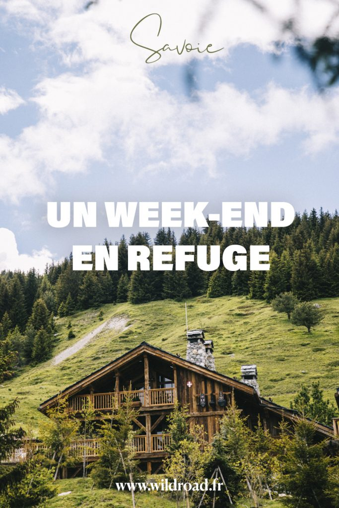 Un week-end dans un refuge à la montagne dans les Alpes Française. Toutes les idées d'activités à faire dans les 3 Vallées. crédit photo : Clara Ferrand - blog Wildroad #savoie #weekend #blogvoyage #france #refuge
