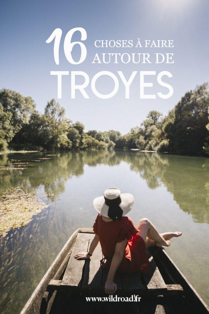 16 activités à faire autour de Troyes lors d'un séjour dans l'Aube en Champagne. crédit photo : Clara Ferrand - blog Wildroad #destinationfrance #weekend #aube #champagneardenne