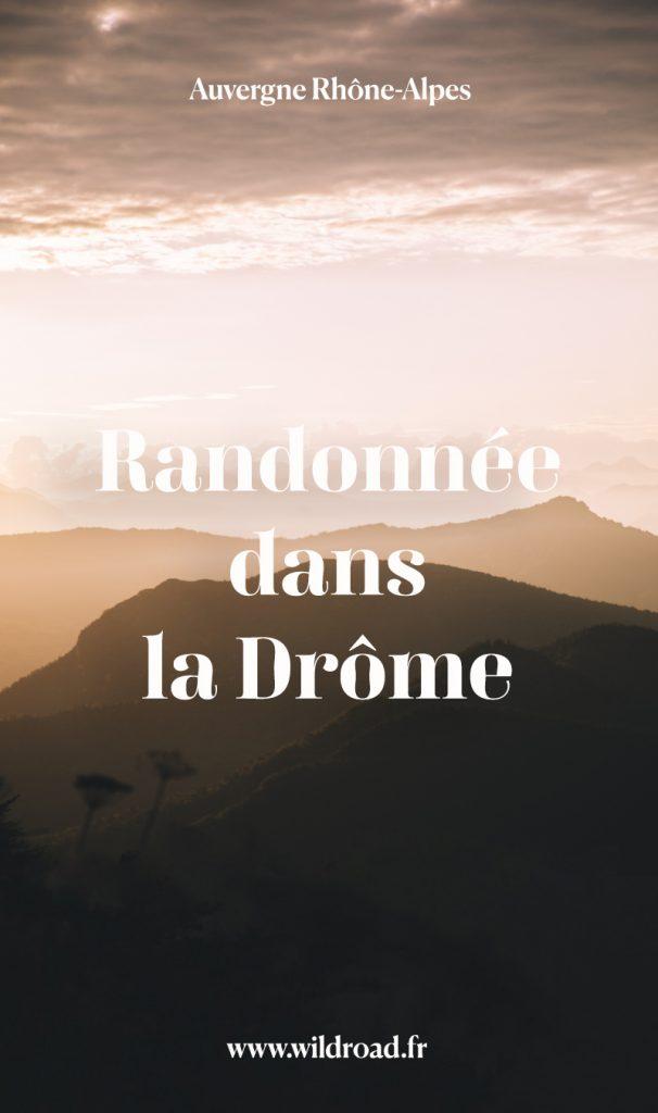 Une idée de randonnée à faire dans la Drôme : la randonnée des 3 becs pour un panorama spectaculaire. crédit photo : Clara Ferrand - blog Wildroad #ladrôme #auvergnerhonealpes #hiking #randonnée #france #weekend