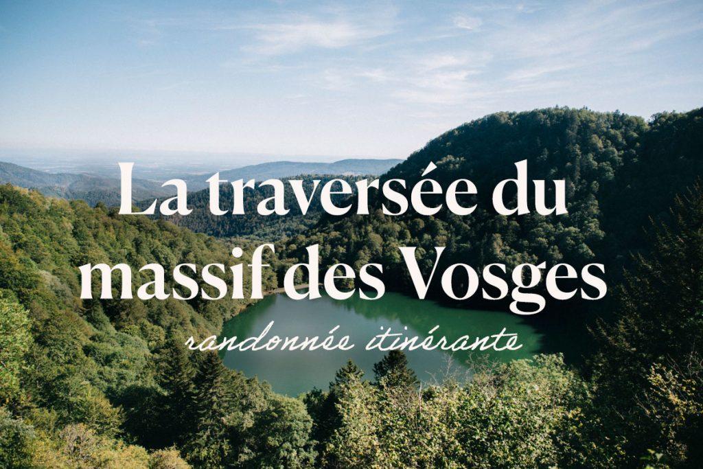 La grande traversée du massif des vosges en 3 jours de Thann à Belfort. crédit photo : Clara Ferrand - blog Wildroad