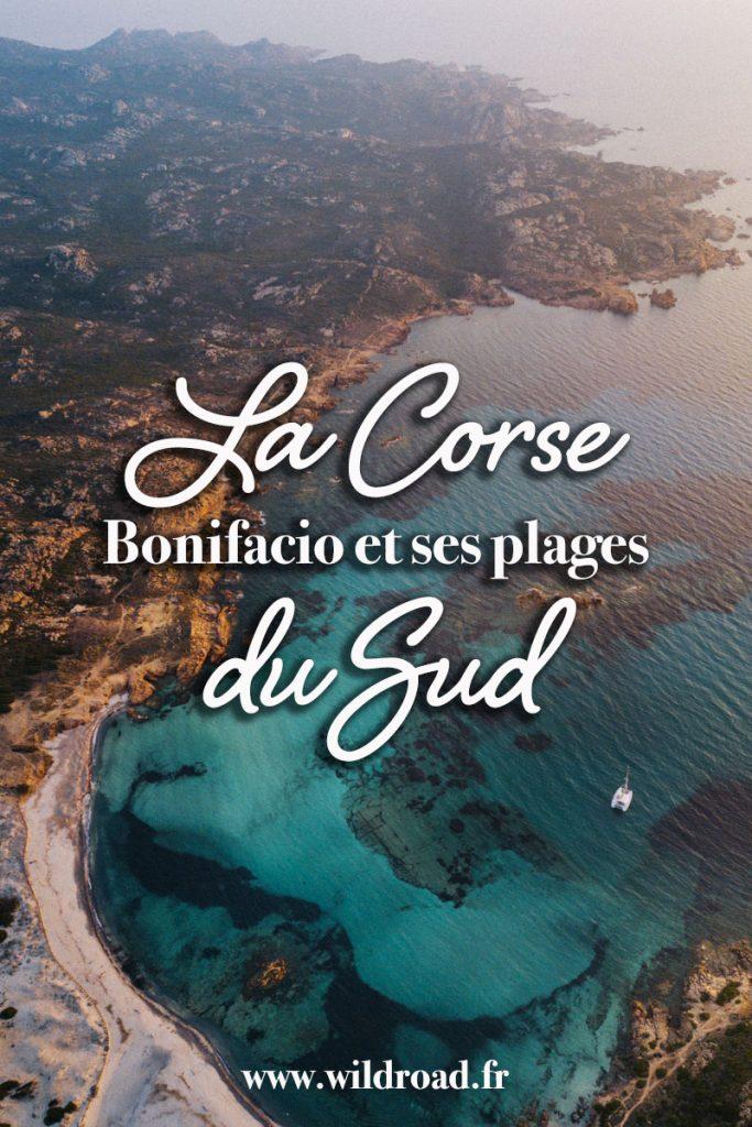 Découvrez la Corse du sud et ses plus belles plages autour de Bonifacio. De idées d'activités et de choses à voir en Corse. crédit photo: Clara Ferrand - blog Wildroad #bonifacio #corse #corsedusud #corsica #stagnolu #plage #cappertusato