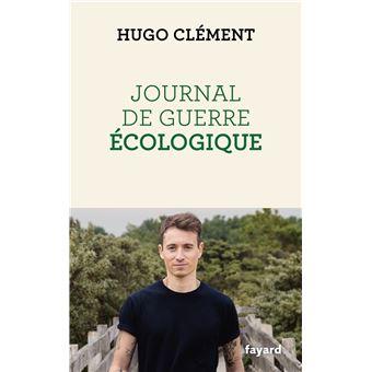 Journal de guerre écologique, Hugo Clément