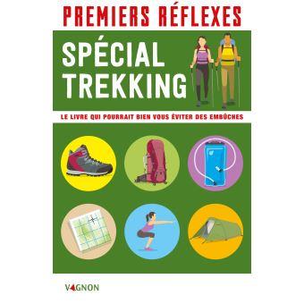 Premiers réflexes spéciale trekking, Edition Vagnon idée livre en cadeau