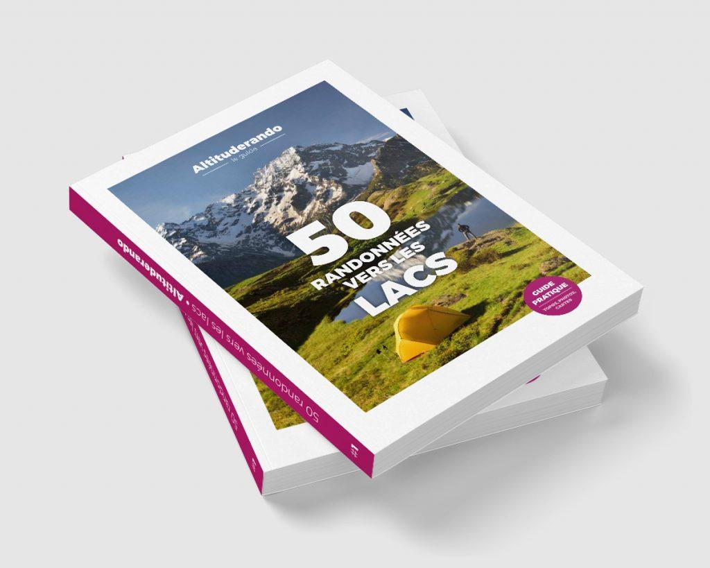 Guide: 50 randonnées vers les lacs, Altitude rando