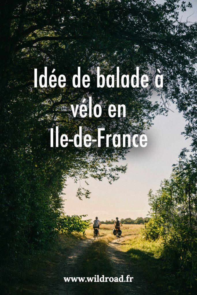 Une idée de balade à vélo à faire autour de Paris pour découvrir les parcs naturels régionaux de l'Îl-e-de-France. crédit photo : Clara Ferrand - blog Wildroad. #iledefrance #cyclotourisme #balade #paris #velo #valleedechevreuse #PNRdugâtinais #eureetloir