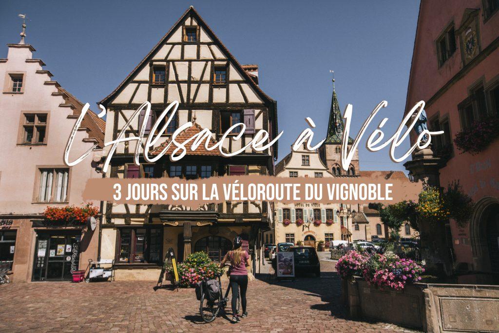 3 jours à vélo sur la véloroute du vignoble en Alsace. crédit photo : Clara Ferrand - blog WIldroad