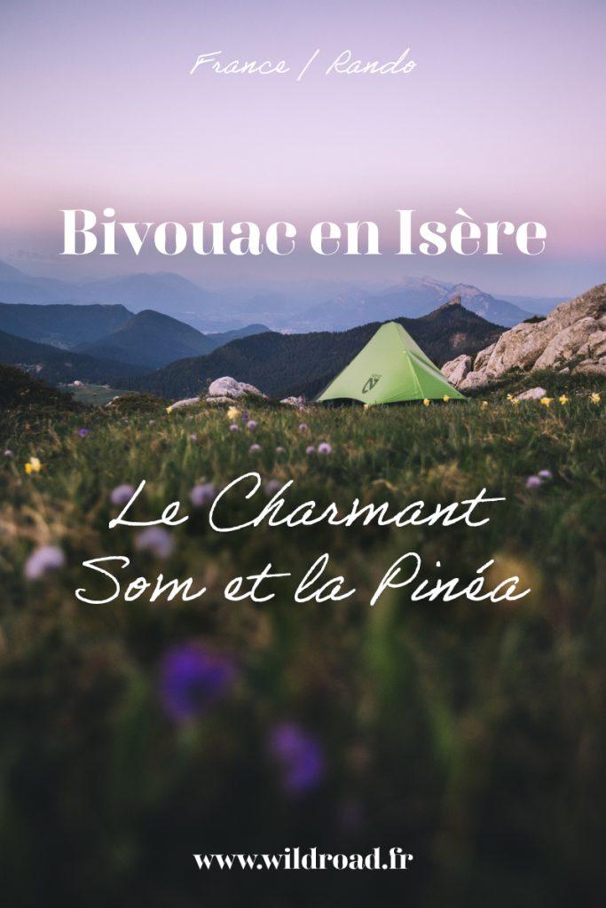 Bivouac autour de Grenoble dans le massif de la Chartreuse. Le Charmant Som et la Pinéa sont deux sommets facile d'accès parfait pour un bivouac. crédit photo : Clara Ferrand -blog Wildroad. #isère #bivouac #massifdelachartreuse #charmantsom #pinéa #randonnee