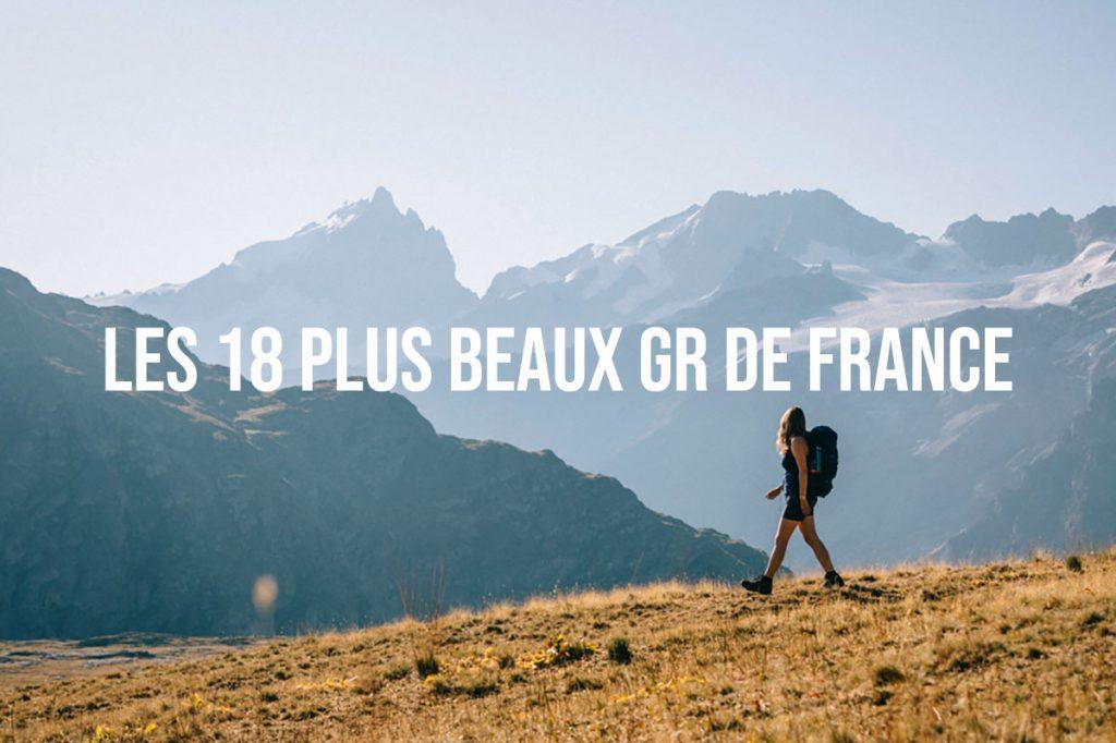 Les plus beaux sentier de grande randonnée en France à faire