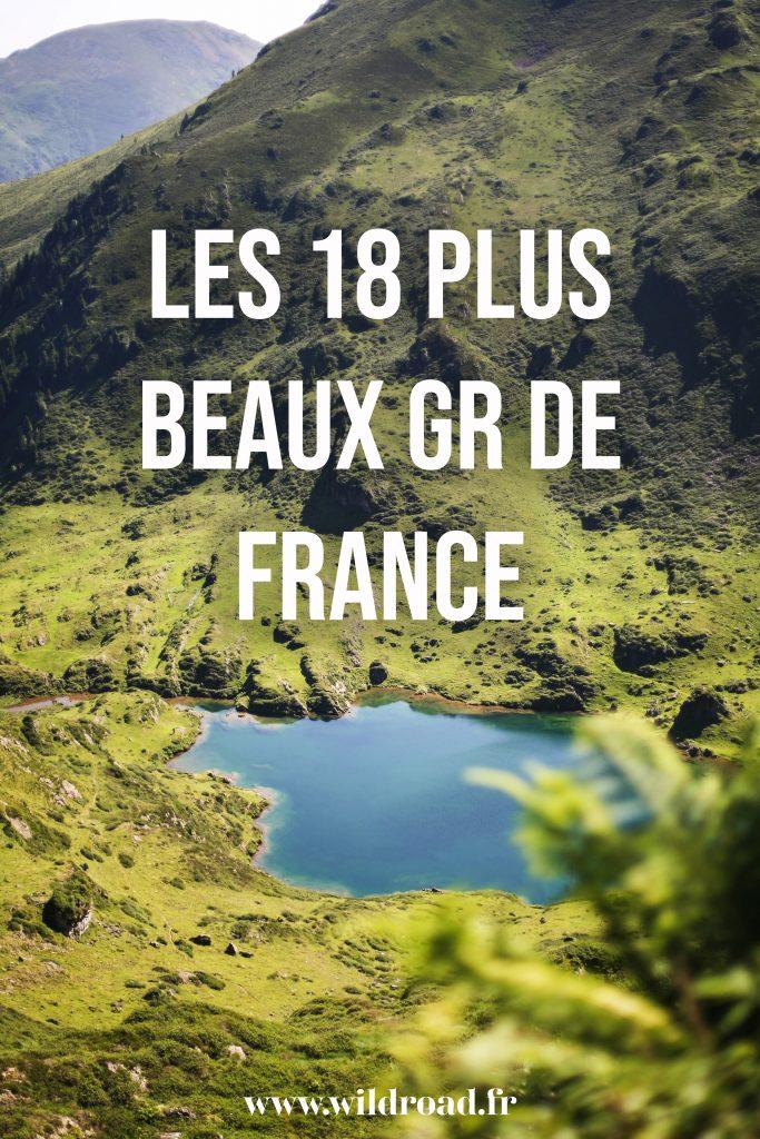 La listes des 18 plus beaux GR de France à faire en randonnée. Voici uns sélection de randonnée dans toutes la France qui raviront les débutants et les grands marcheurs. De quoi vous inspirer pour faire des belles découverte sur les sentiers Français. crédit photo : Antoine Pidoux. #hiking #randonnée #GR #sentierderandonnée #GR20 #GR10 #GR58