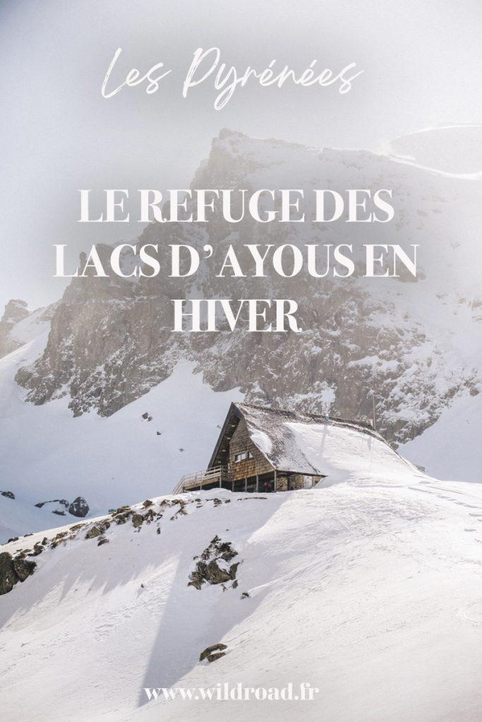 Passer un week-end dans un refuge non gardé l'hiver dans les Pyrénées : le refuge d'Ayous et ses lacs avec sa vue sur le pic du midi d'Ossau. crédit photo : Clara Ferrand - blog Wildroad #pyrénée #randonnée #hiking #lacsdayous #picdossau