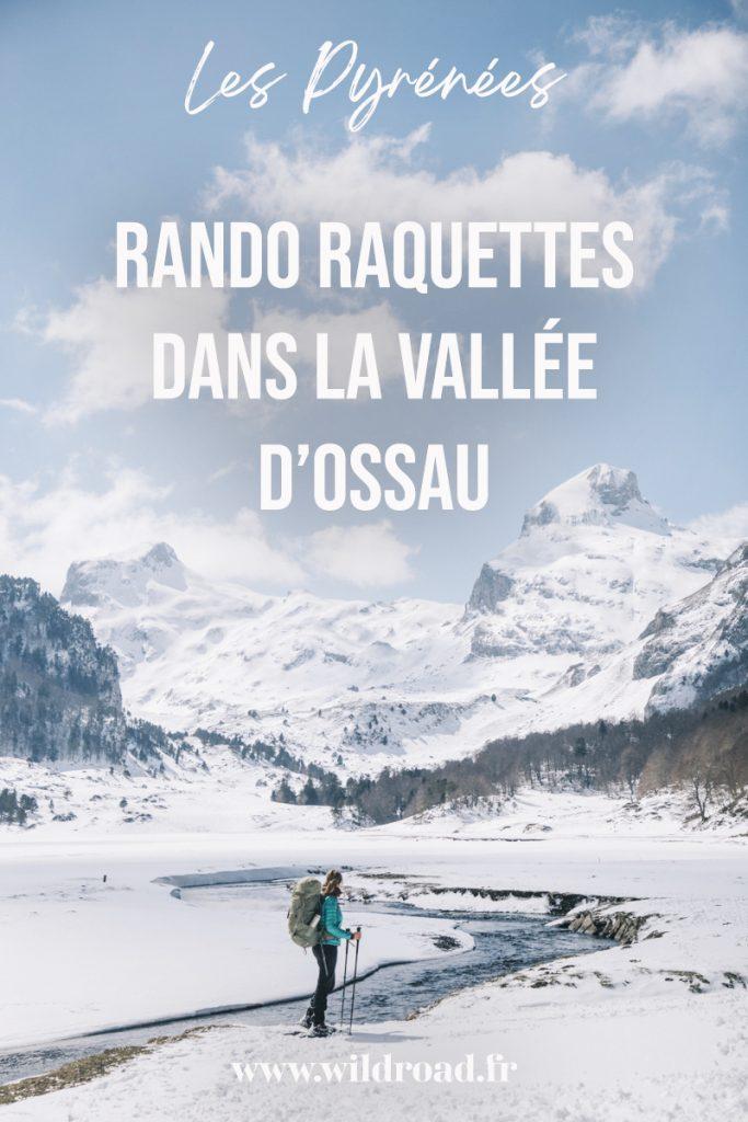 La plus belle randonnée raquette à faire dans la vallée d'Ossau. Partez à la découverte des lacs d'Ayous et du refuge, avec un panorama incroyable sur le pic du midi d'Osseux. crédit photo : Clara Ferrand - blog Wildroad #pyrénée #randonnée #picdossau #nouvelleaquitaine #randonnee #hiver #lacsdayous