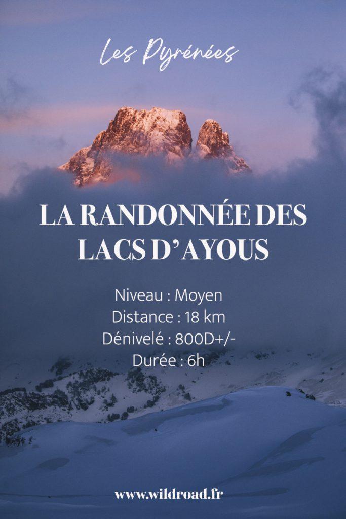 La randonnée des lacs d'Ayous : toutes les informations pour refaire cette randonnée incontournable des Pyrénées en hiver. crédit photo : Clara Ferrand - blog Wildroad #pyrénées #lacsdayous #picdossau #valleedossau #nouvelleaquitaine #ranndonnee