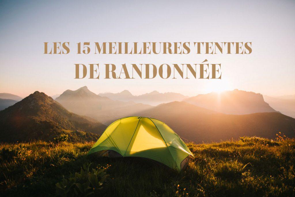 Les 15 meilleures tente pour randonner en montagne : guide d'achat. crédit photo : Clara Ferrand - blog Wildroad