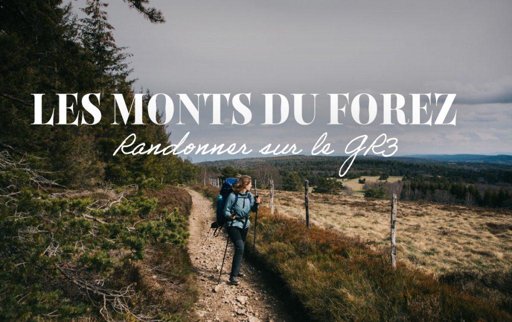 Randonner sur les monts du Forez en suivant le GR3. crédit photo : Clara Ferrand - blog Wildroad